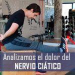 El dolor del nervio ciático: analizamos la ciática